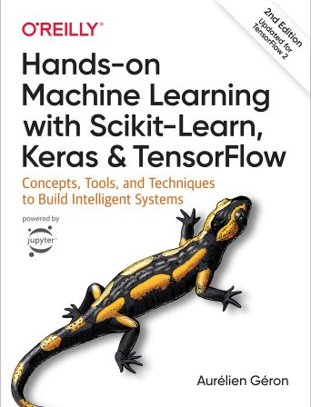 Amazon.fr - Hands-On Machine Learning with Scikit-Learn, Keras, and  Tensorflow: Concepts, Tools, and Techniques to Build Intelligent Systems -  Geron, Aurelien - Livre de data science