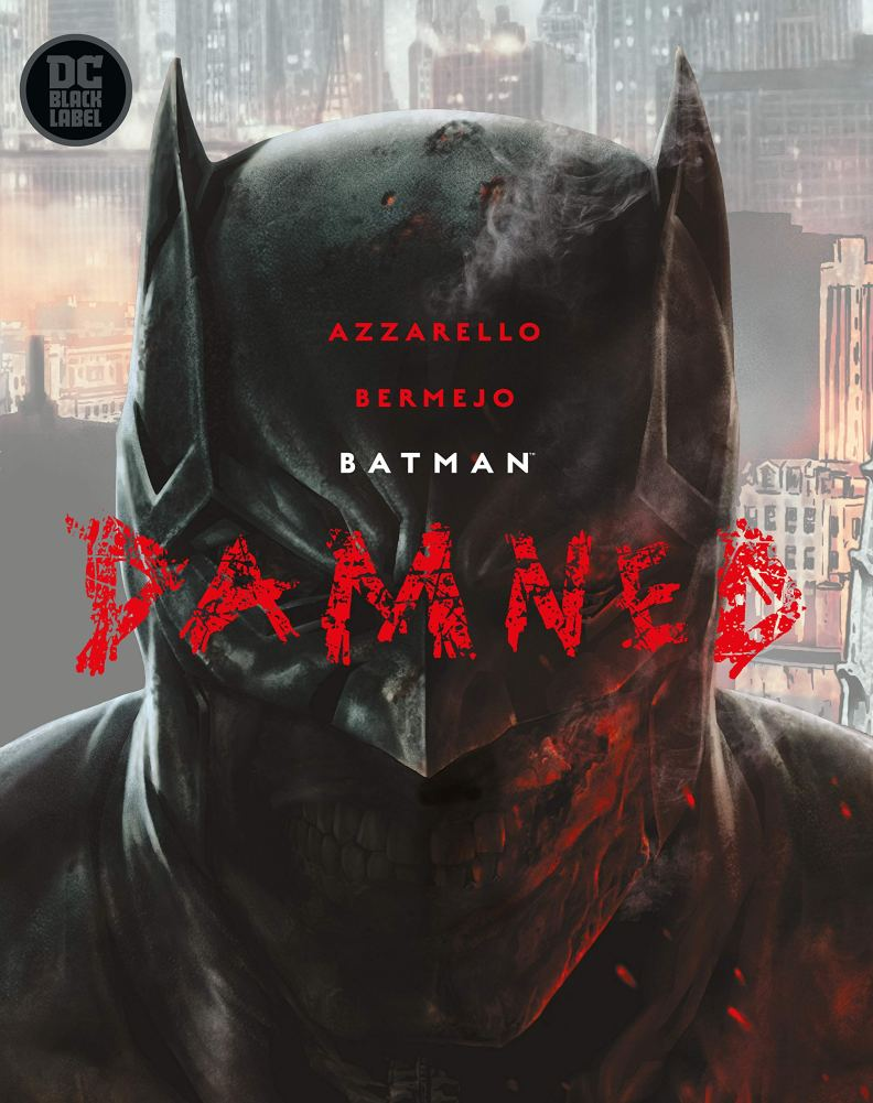 Batman: Damned: Azzarello, Brian, Bermejo, Lee: 9781401291402: Books -  Amazon.ca