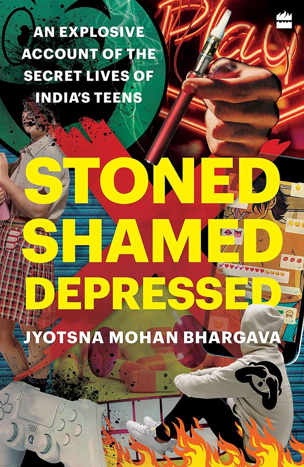 Buy Stoned, Shamed, Depressed: An Explosive Account of the Secret Lives of India's  Teens Book Online at Low Prices in India | Stoned, Shamed, Depressed: An Explosive  Account of the Secret Lives
