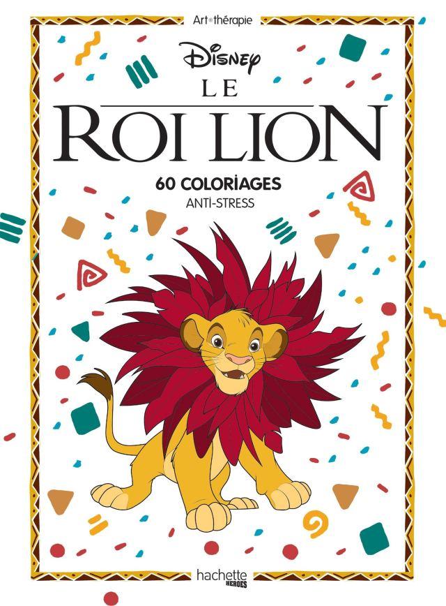 Grand bloc coloriages Roi Lion (classique): 30 coloriages anti