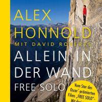 Allein in der Wand - Free Solo / Alex Honnold mit David Roberts