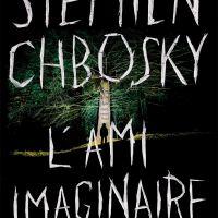 L'ami imaginaire : Stephen Chbosky