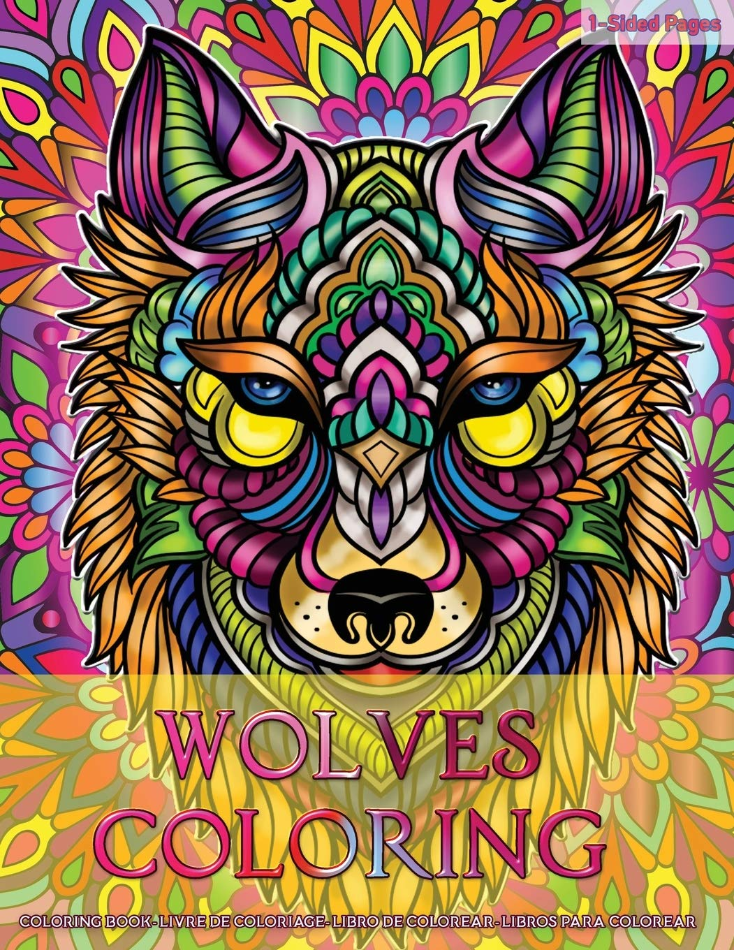 Amazon Com Wolves Coloring Coloring Book For Adults Wolves Design In Mandala Coloring Book Style Designs For Stress Relief Relaxation And Boost Creativity 9781082180224 Coloring Kreatifo Books