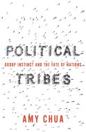 Image result for Political Tribes: Group Instinct and the Fate of Nations