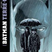 Batman - Terre-Un - Tome 1 : Geoff Johns et Gary Frank