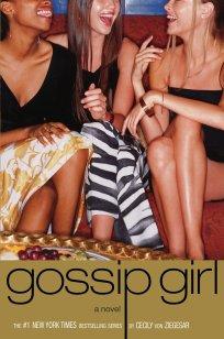 Amazon.com: Gossip Girl #1: A Novel (Gossip Girl Series) (9780316910330): Von Ziegesar, Cecily: Books