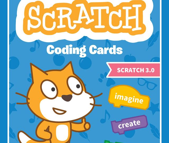 The Official Scratch Coding Cards Scratch   Creative Coding