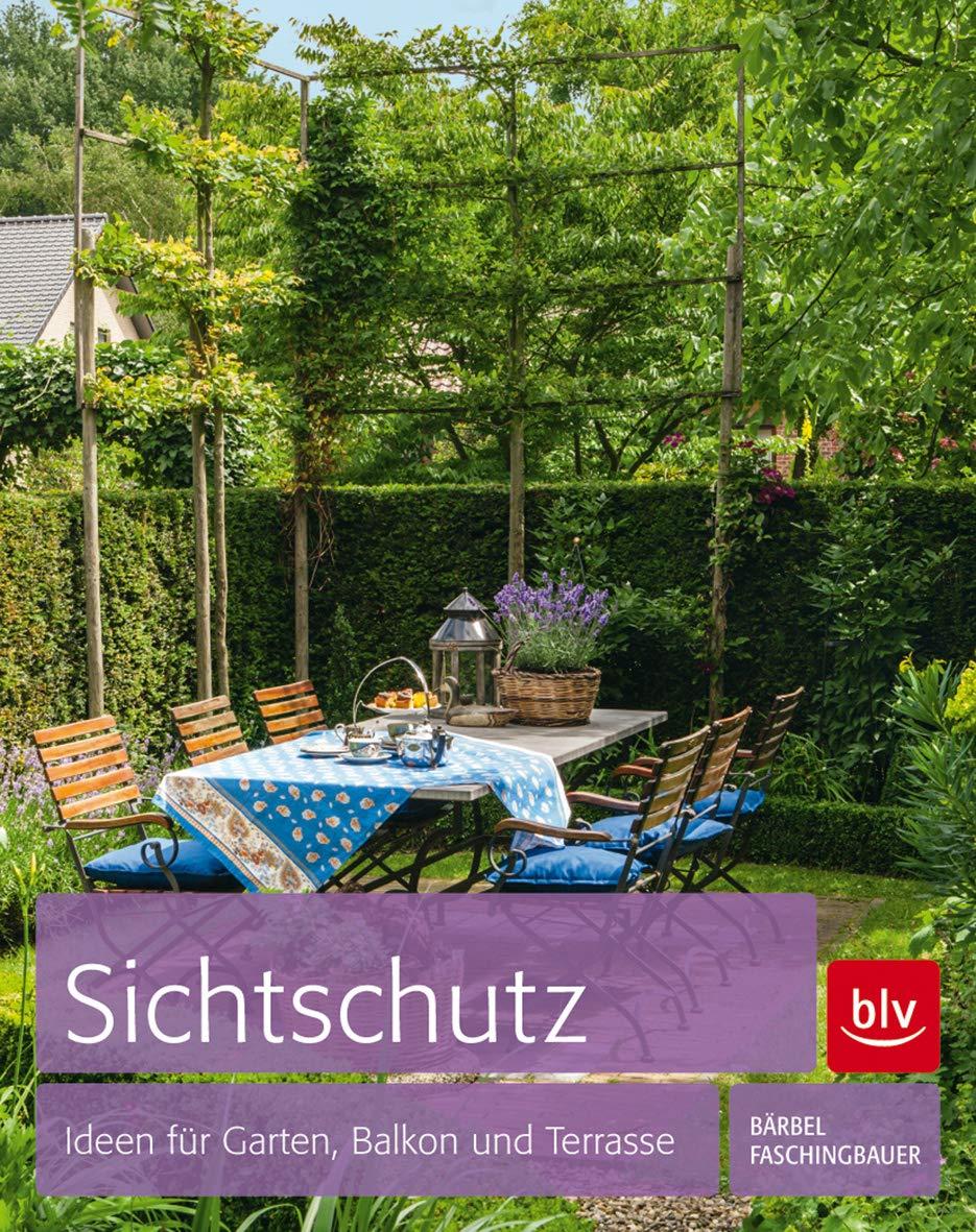 Sichtschutz Ideen Für Garten Balkon Und Terrasse Amazon