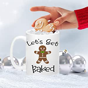 Funny Christmas Coffee Mug - Lets Get Baked Gingerbread