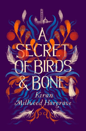 A Secret of Birds & Bone: the new children's book from Times-bestselling  author Kiran Millwood Hargrave : Millwood Hargrave, Kiran: Amazon.co.uk:  Books