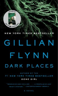 Dark Places: A Novel: Amazon.ca: Flynn, Gillian: Books