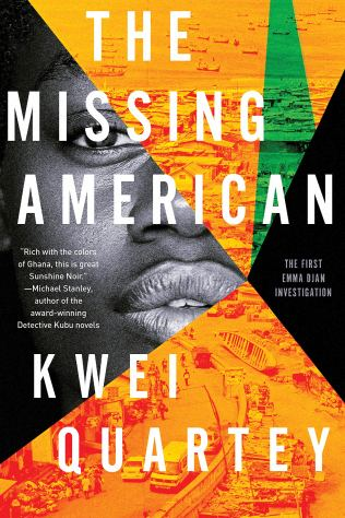The Missing American: Quartey, Kwei: 9781641292122: Amazon.com: Books