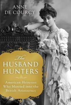 Image result for husband hunters anne de courcy