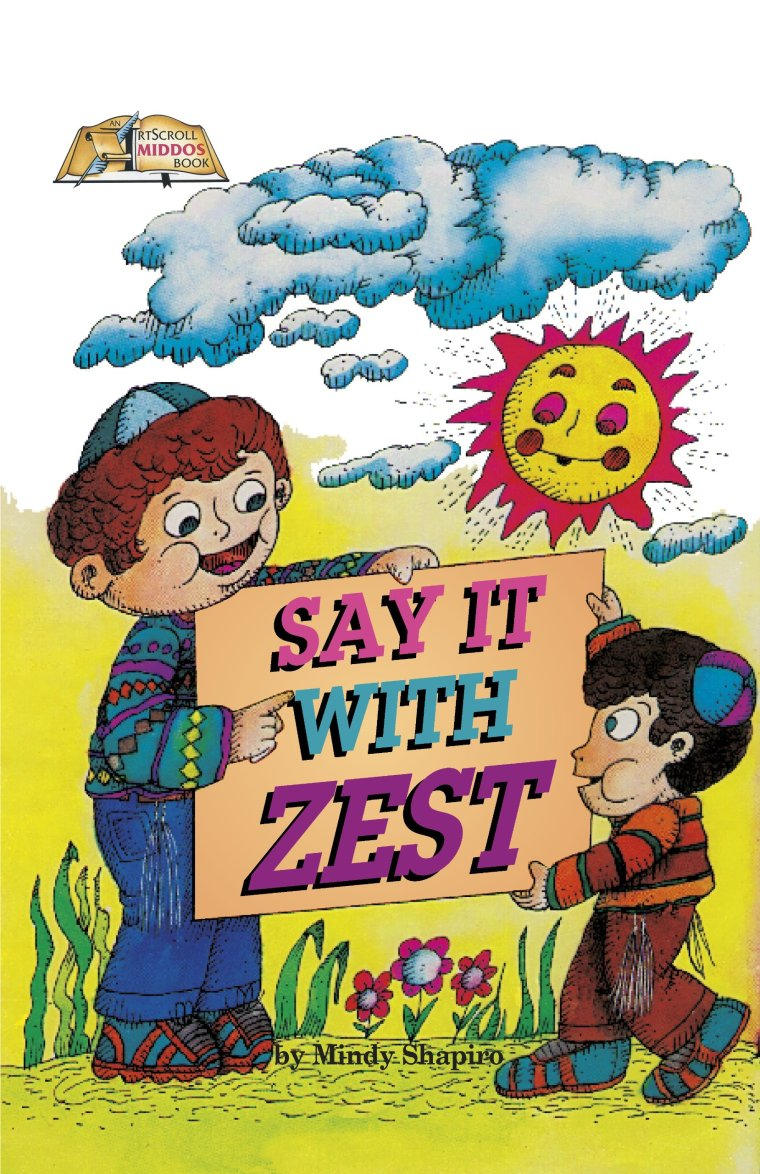 Image result for Say It With Zest artscroll