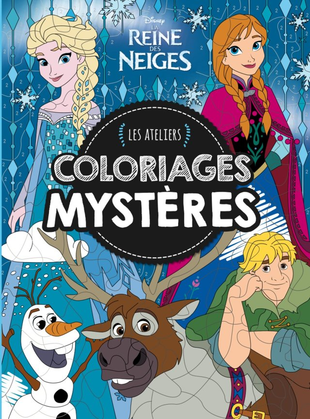 REINE DES NEIGES - Les Ateliers Disney - Coloriages mystères (HJD