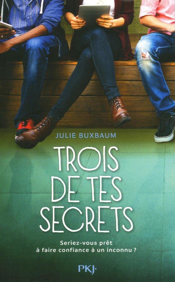 Trois de tes secrets de Julie Buxbaum : coup de cœur !