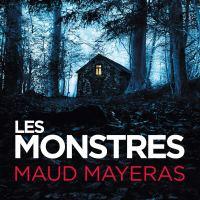Les monstres : Maud Mayeras