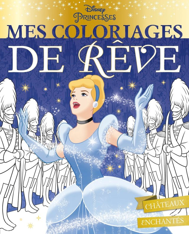 Amazon.fr - DISNEY PRINCESSES - Mes Coloriages de Rêve - Châteaux