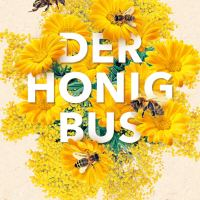 Der Honigbus / Meredith May