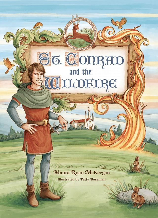 St. Conrad and the Wildfire Book Cover