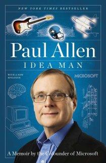 Amazon.com: Idea Man: A Memoir by the Cofounder of Microsoft  (9781591845379): Allen, Paul: Books