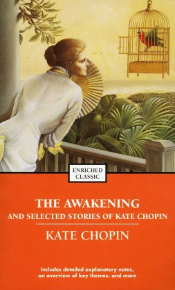 Buy The Awakening and Selected Stories of Kate Chopin (Enriched ...