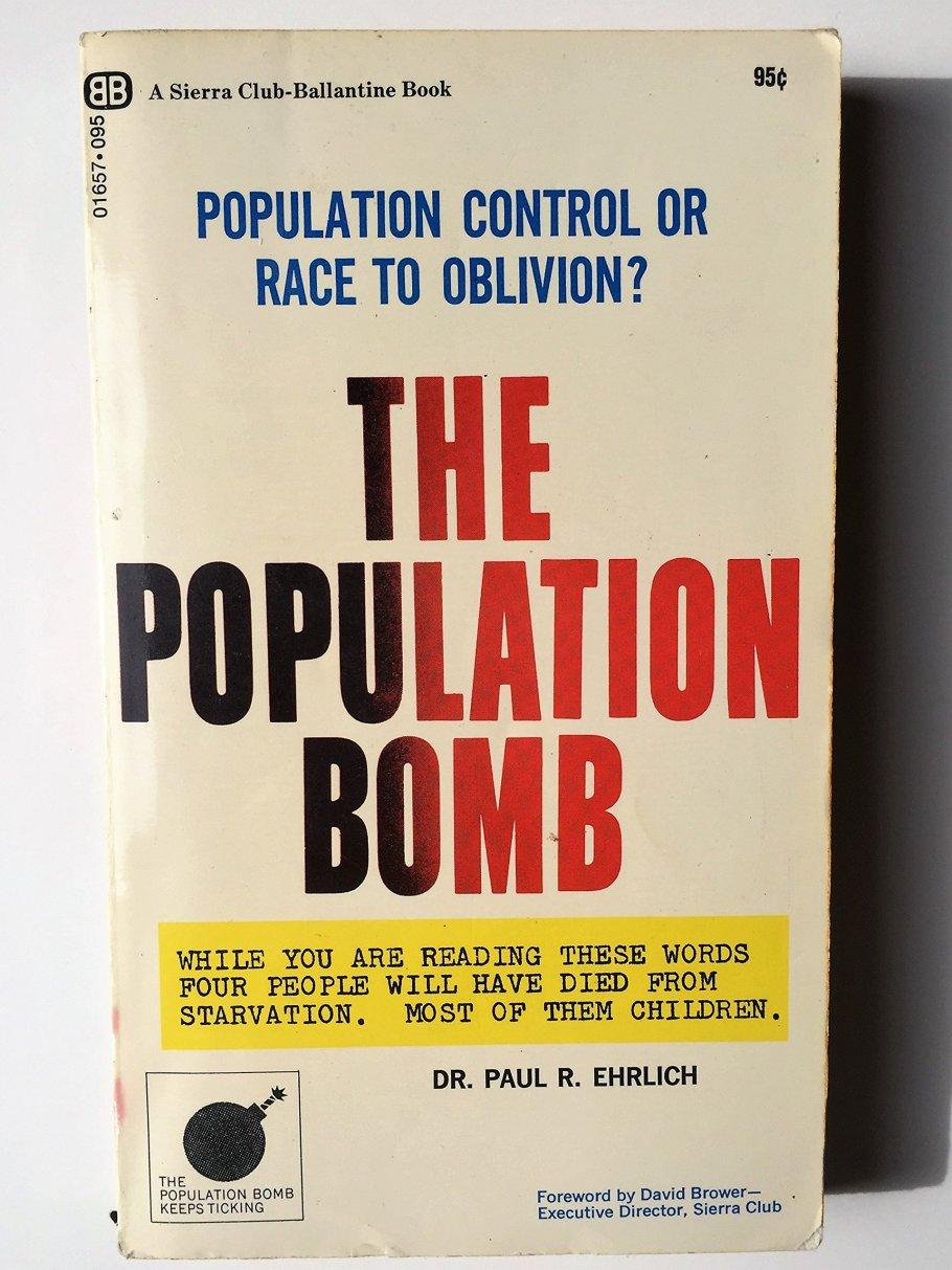 The Population Bomb: Dr. Paul R. Enrlich, David Brower: Amazon.com: Books