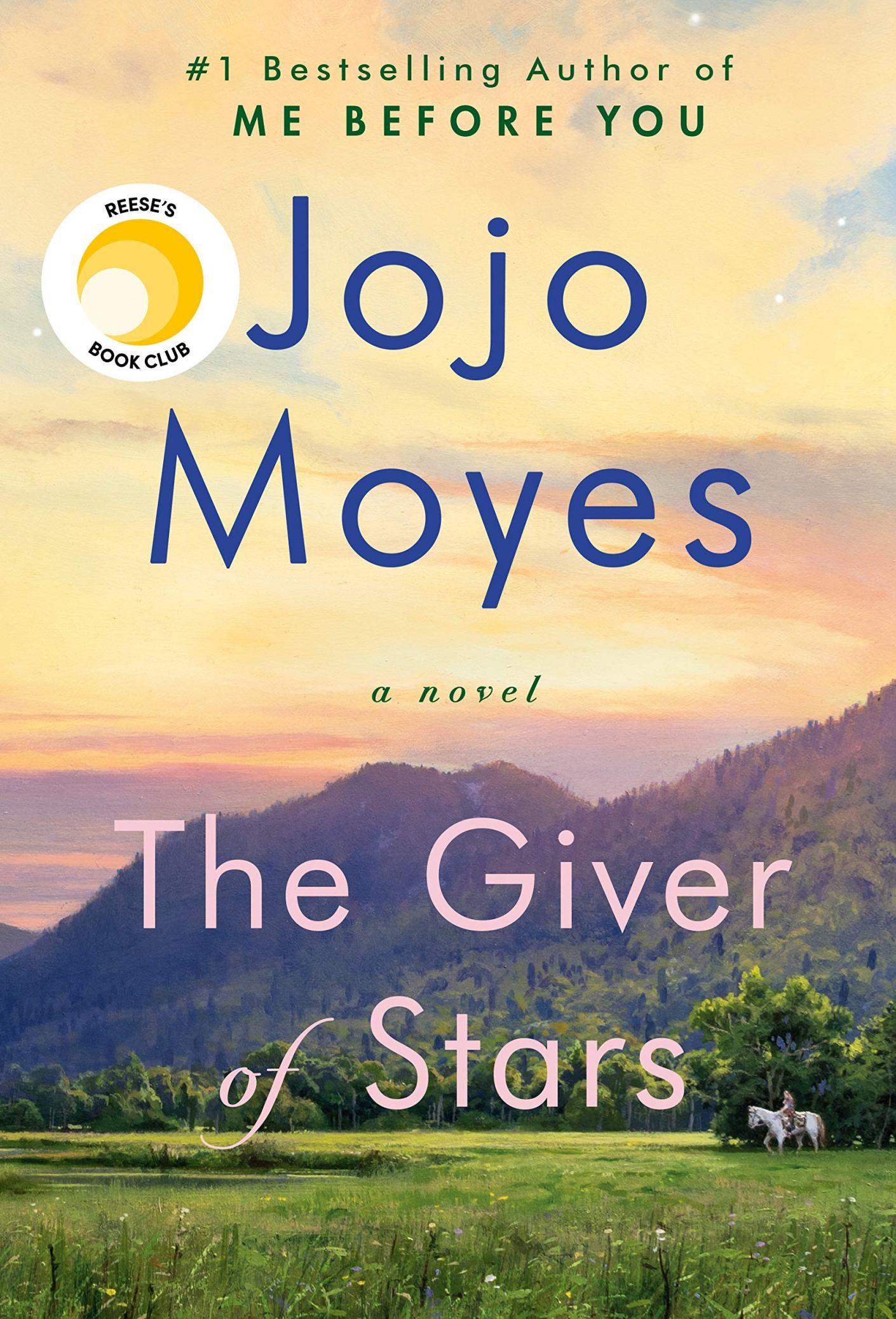 The Giver of Stars: A Novel: Moyes, Jojo: 9780399562488: Amazon ...