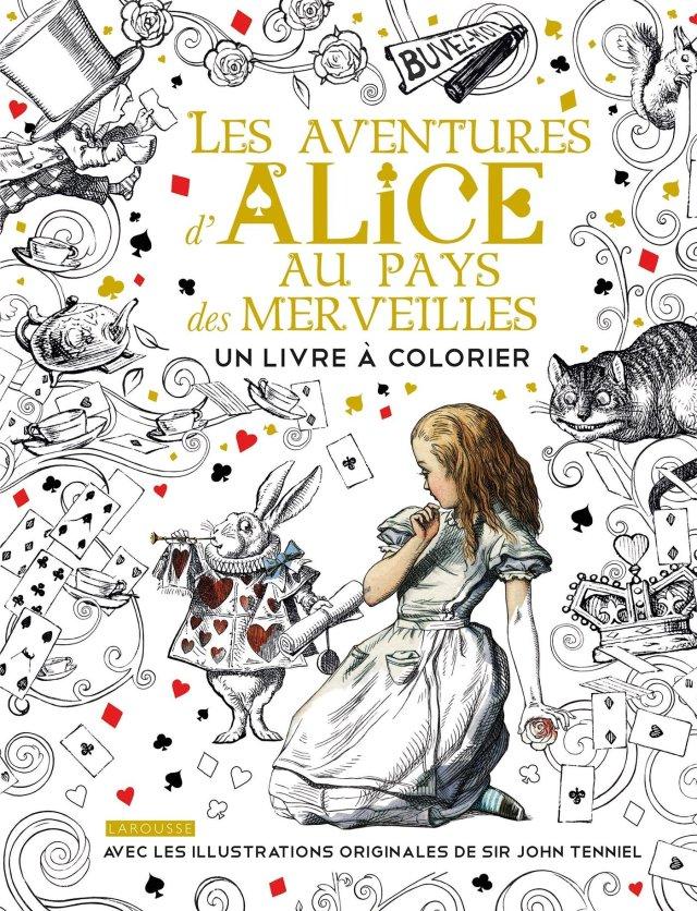Alice au Pays des merveilles - Un livre à colorier : Carroll