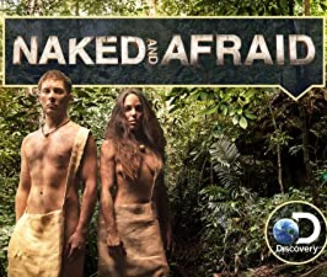 Watch Naked And Afraid Season  Prime Video