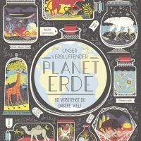 Unser verblüffender Planet Erde : So verstehst du unsere Welt / Rachel Ignotofsky