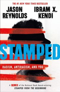 Amazon.com: Stamped: Racism, Antiracism, and You: A Remix of the National Book Award-Winning Stamped from the Beginning (9780316453691): Reynolds, Jason: Books