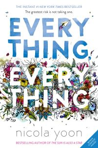 Amazon.com: Everything, Everything (9780553496673): Yoon, Nicola ...