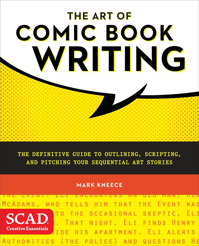The Art of Comic Book Writing: The Definitive Guide to Outlining