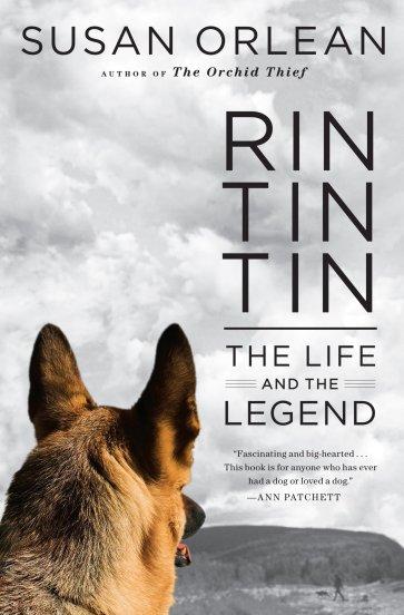 Rin Tin Tin: The Life and the Legend (Thorndike Biography): Orlean, Susan:  9781594135613: Amazon.com: Books