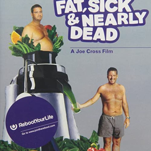 Fat, Sick & Nearly Dead (DVD)