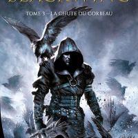Blackwing - 03 - La chute du corbeau : Ed McDonald