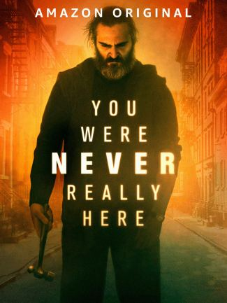 Amazon.com: Watch You Were Never Really Here   Prime Video