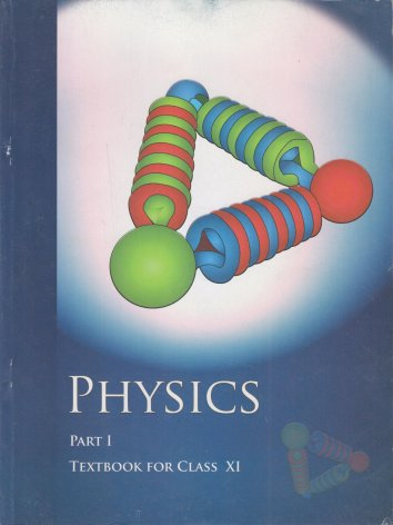 Physics Textbook Part - 1 for Class - 11 - 11086: Amazon.in: NCERT ...