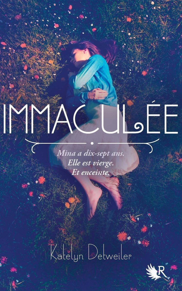 Immaculée, tome 1 de Katelyn Detweiler