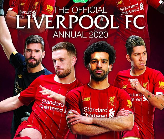 The Official Liverpool Fc Annual  Liverpool Fc