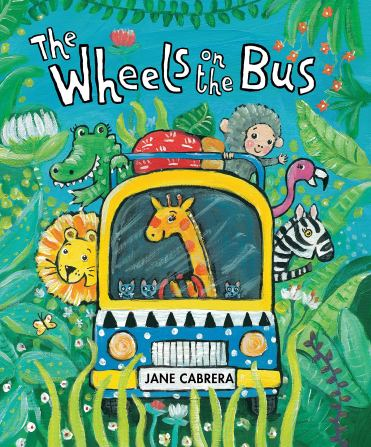 Amazon.com: The Wheels on the Bus (Jane Cabrera's Story Time)  (9780823444793): Cabrera, Jane: Books