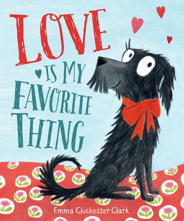 Image result for Love is my favourite thing / Emma Chichester Clark.