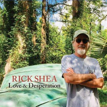Resultado de imagen de Rick Shea – Love & Desperation