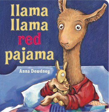 Llama Llama Red Pajama: Dewdney, Anna, Dewdney, Anna: 9780451474575:  Amazon.com: Books
