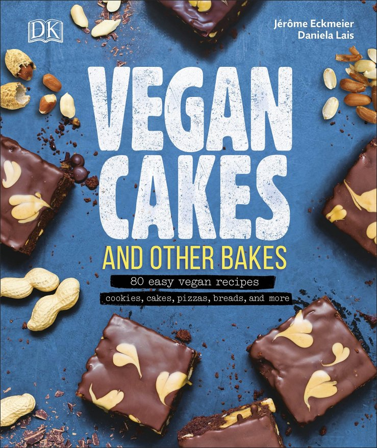 """Image result for Vegan cakes and other bakes : 80 easy vegan recipes : cookies, cakes, pizzas, breads, and more / Jérôme Eckmeier, Daniela Lais."""""""