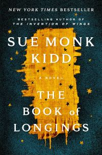 The Book of Longings: A Novel: Kidd, Sue Monk: 9780525429760 ...