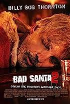 Bad Santa 2 (2016) Poster