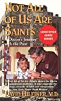 Not All of Us Are Saints - David Md Hilfiker