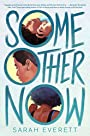 Some Other Now - Sarah Everett